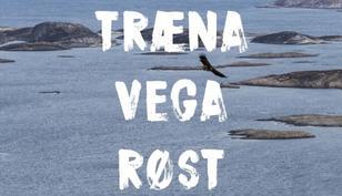 Bølgelangs mot nord - En guidebok til Træna, Vega og Røst